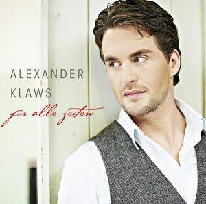 Alexander Klaws – Für alle Zeiten