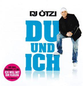 DJ Ötzi – Du und ich