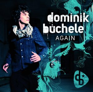 Dominik Büchele – Again