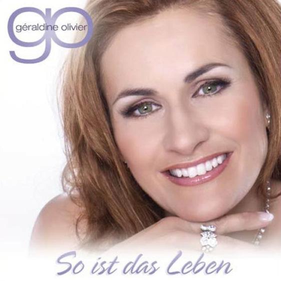 Géraldine Olivier – So ist das Leben